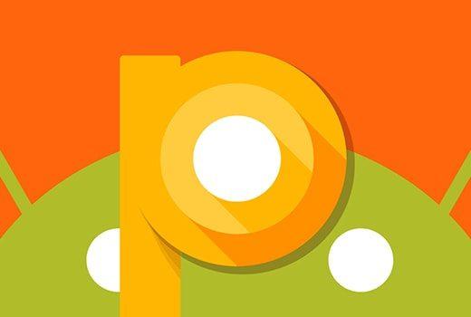 Android P, kötü amaçlı yazılımların izlemesini engelleyecek