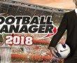 Football Manager 2018 Playstore'da ön siparişe açıldı
