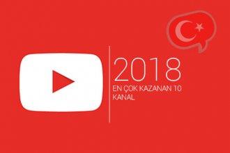 YouTube Türkiye'de 2018 yılının en çok kazanan 10 kanalı