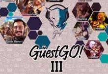 GüestGo III ünlü Twitch oyuncularını ağırlayacak