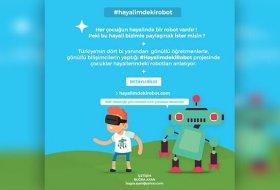 Hayalimdeki Robot Projesi, Çocukların Hayalindeki Robotu Bekliyor