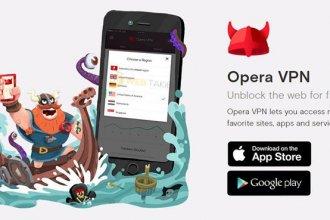 Opera'nın VPN Hizmeti Artık Android'e Geldi
